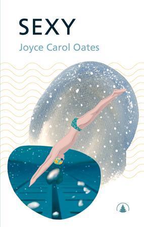 Bokcoveret til Sexy av Joyce Carol Oates