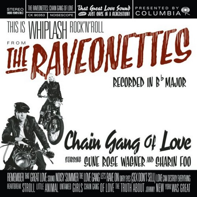 The Raveonettes-Chain Gang of Love bruk