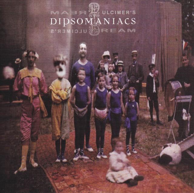 dipsomaniacs-dulcimers-dream-two-zero