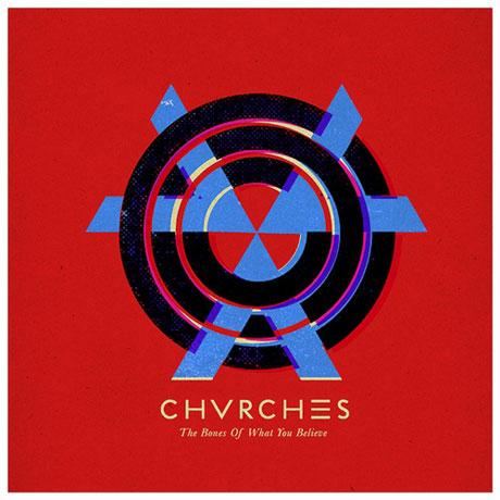 chvrches-bonesofhwhat1