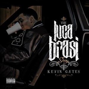 kevin gates - the luca brasi story