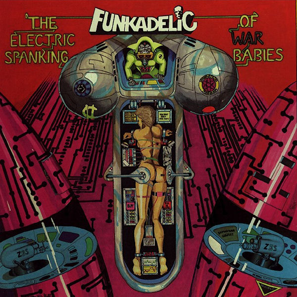 funkadelic-1981-the_electric_spanking_of_war_babies