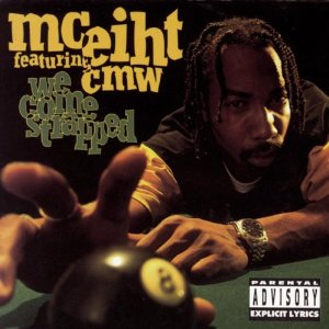 MC_Eiht_featuring_CMW_-_We_Come_Strapped