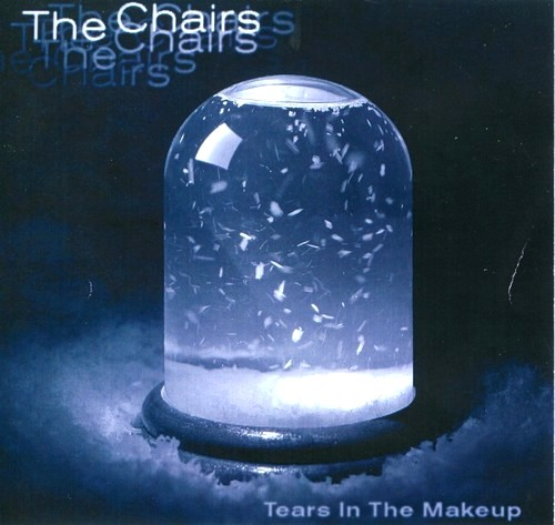The Chairs Tears In The Makeup3