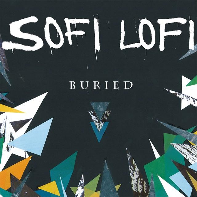 Sofi Lofi Buried LP