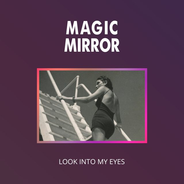 Magic Mirror - Cover