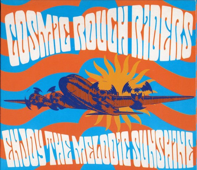 cosmic rough riders enjoy the melodic sunshine